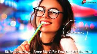 Eillie Goulding - Love Me Like You Do (8D Aoudio) 720p.mp4
