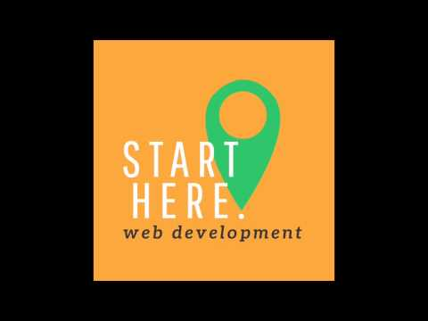 WEB DEV FUNDAMENTALS SERIES: How to Start a Web Development