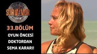 Sema doktor kararıyla oyundan çekildi | 33. Bölüm| Survivor 2018