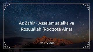 Download lagu Az Zahir   Assalamu'alaika Ya Rosulallah