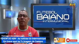 As notícias do Intermunicipal 2019 é no Show do Abn
