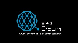 Qtum - Defining the Blockchain Economy