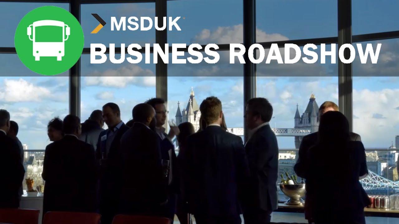 msduk business roadshow youtube