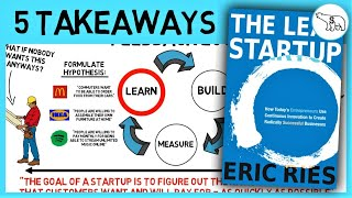 THE LEAN STARTUP SUMMARY (BY ERIC RIES)