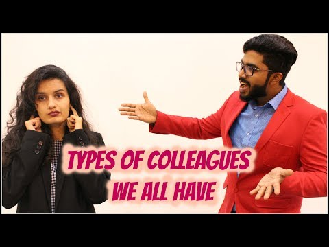Types of Colleagues We All Have