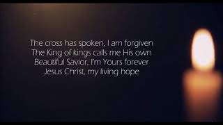 Phil Wickham - Living Hope (Lyrics)
