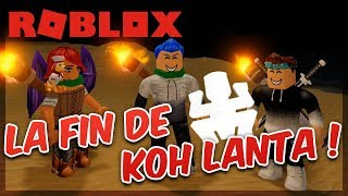 THE FIN OF KOH LANTA ROBLOX WITH ABONNES!