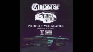 Wildcard & Celph Titled - Prince Of Vengeance (Prod. By C-Lane)
