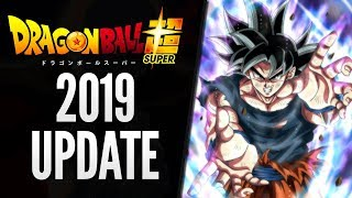 Dragon Ball Super 2019 Update: Full Story