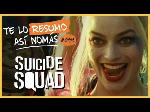 Suicide Squad | Te Lo Resumo Así Nomás#94