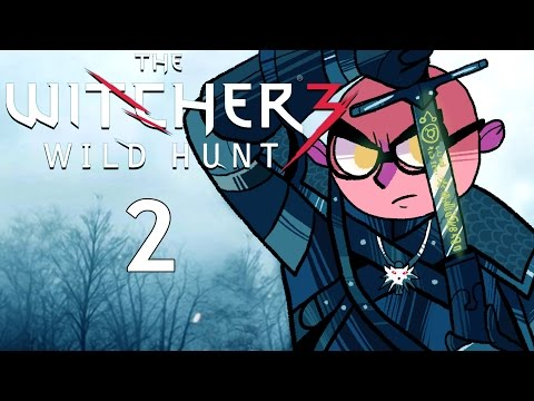 Northernlion Plays - The Witcher 3: The Wild Hunt [Episode 2] [Twitch VOD]