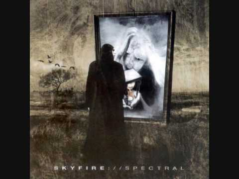 Skyfire - 01. Conjuring the Thoughts (Spectral)