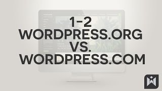 WordPress for Beginners 2015 Tutorial Series | Chapter 1-2: WordPress.Org vs WordPress.Com