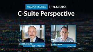 C-Suite Perspective Webinar Series: Amazon Web Services