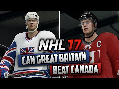 Can Great Britain Beat Canada? (NHL 17 Challenge)