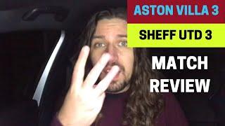 Aston Villa 3-3 Sheff Utd - Match Review