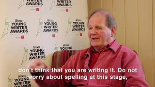 Michael Morpurgo answers: 'What is your favourite exercise to get children writing?'