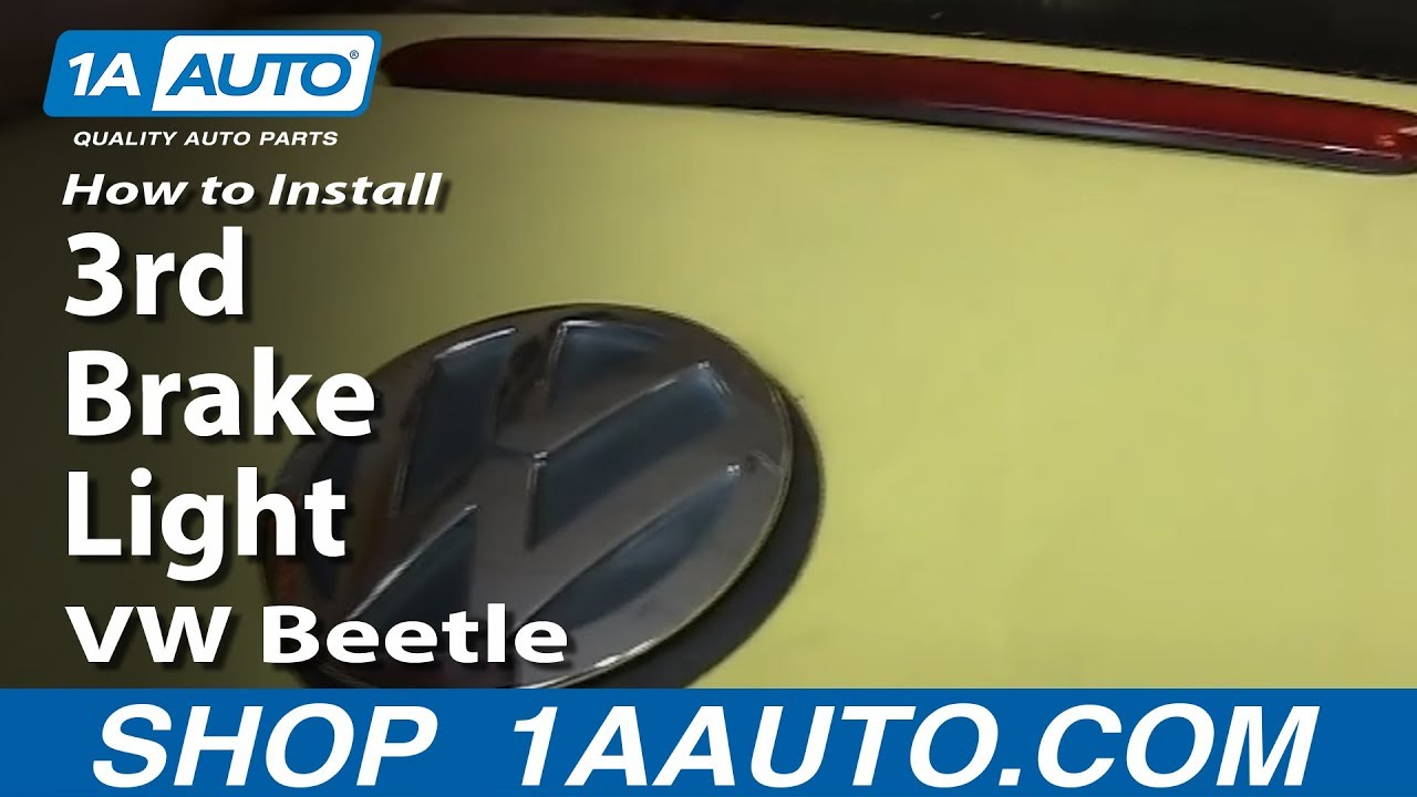 How To Install Replace 3rd Third Brake Light 1998 10 Vw Beetle Youtube 2010 Volkswagen Fuse Box