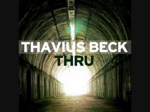 Thavius Beck-Dedicated to Difficulty
