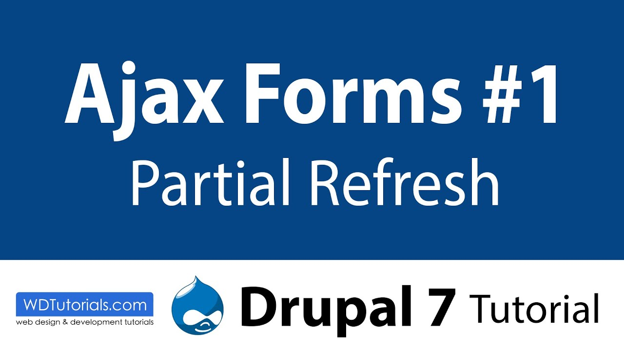 Drupal 7 - How To Create Ajax Forms