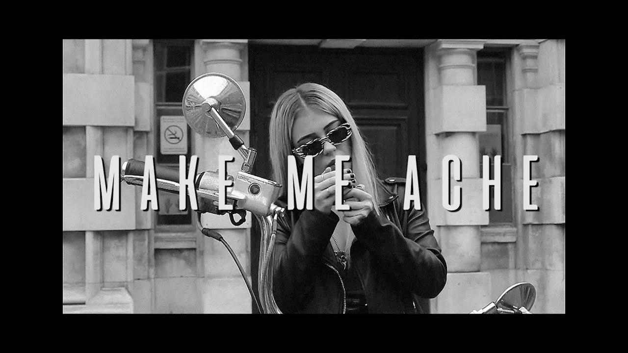 MAKE ME ACHE - Official Video