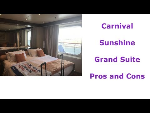 Carnival  Sunshine  Grand Suite  Pros and Cons