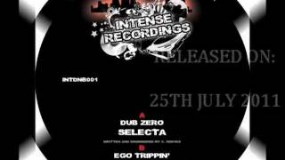 Dub Zero - Selecta / Ego Trippin - Cold Blue Steel - Intense Recordings INTDNB001