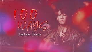 Download Lagu VIETSUB 100 WAYS - JACKSON WANG MP3