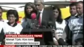 DTP Genel Baskani Ahmet Türk kimleri Irkcilikla sucluyor ???