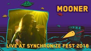 Mooner LIVE @ Synchronize Fest 2018