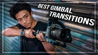 BEST GIMBAL TRANSITIONS YOU SHOULD KNOW!