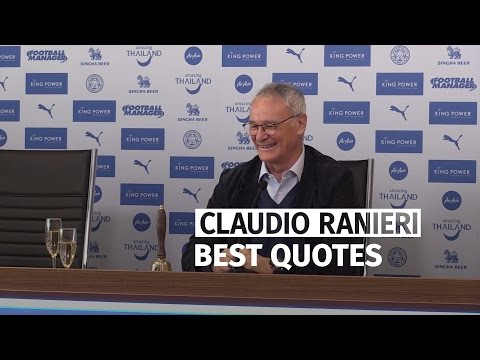 Claudio Ranieri's Best Quotes