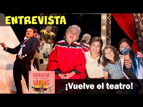 Hablé con el elenco de CHAVELA POR SIEMPRE VARGAS 🎭 el Movistar Arena vuelve a abrir sus puertas