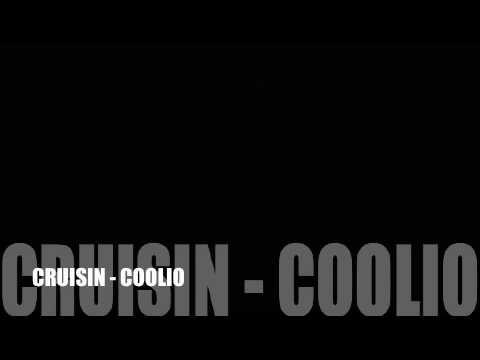 Cruisin - Coolio