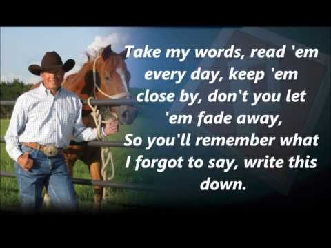 George Strait Write This Down with Lyrics