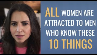 10 Secret FACTS About Beautiful Women EVERY Man Must Know | Attraction Buttons Revealed (2019)