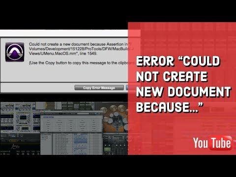 "Pro Tools 11 Error ""Could not create new document because."""