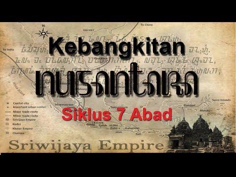 Kebangkitan Nusantara -  Siklus 7 Abad [Abad Ke-7, Ke-14 Dan Abad 21?]