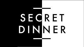 2018 Secret Dinner