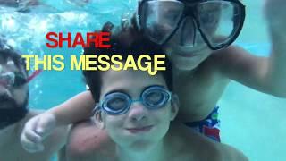 WE HAVE A MESSAGE - Teach Your Children To Swim