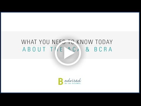 BKS - What you need to know today about the ACA and BCRA