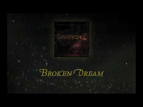 Broken Dream (Demo 2018) - Evanescence