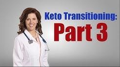 Beginning Keto Diet: Part 3-  KETO-ADAPTED