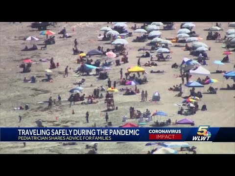 Pediatricians offer advice for families weighing summer vacation plans against COVID-19