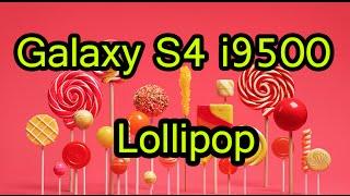 Galaxy S4 i9500 Official Lollipop 5.0.1