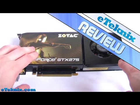 Zotac Geforce GTX275 Review