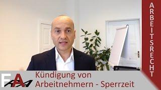 Kündigung von Arbeitnehmern - Sperrzeit   www.kuendigungsschutzklage-anwalt.de
