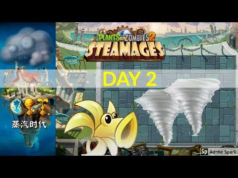 Steam Ages Day 2 -Plants Vs Zombies 2 Chinese Version Steam Ages Walkthough