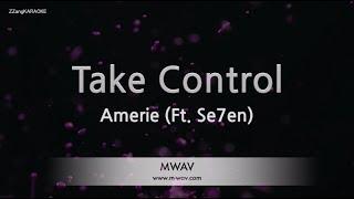 amerie-take-control-ft-se7en-melody-karaoke-version-zzang-karaoke