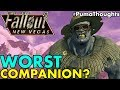 Who is the Worst Companion/Follower in Fallout: New Vegas? #PumaThoughts